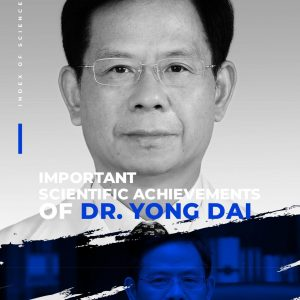 Important Scientific Achievements of Dr. Yong Dai